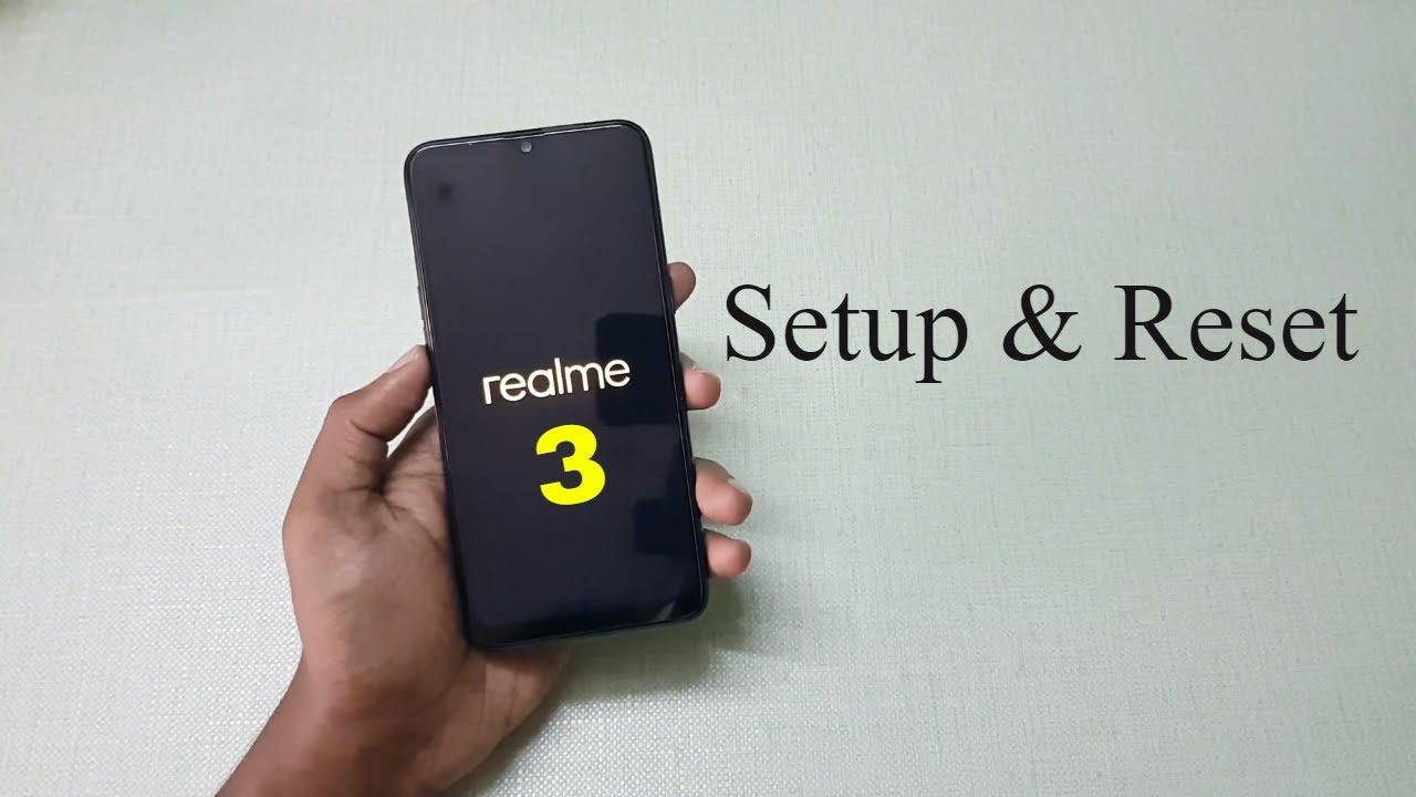 Realme 3 Setup & Reset (ColorOS 6)