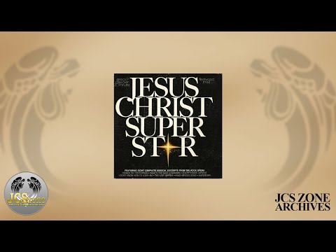 Jesus Christ Superstar: First All American Cast 1971 - COMPLETE RECORDING