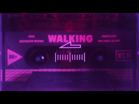 Joji & Jackson Wang - Walking ft. Swae Lee & Major Lazer (Lyric Video)