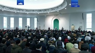 Friday Sermon 27 December 2019 (English): Men of Excellence