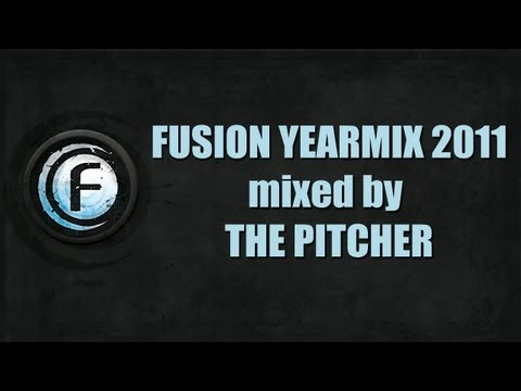 Fusion Yearmix 2011 by The Pitcher