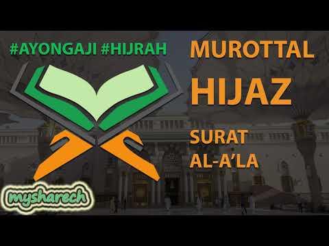 murottal-terbaik-tartil-alquran-juz-30-surat-al-a'la-lagu-/-irama-hijaz-merdu-terbaru