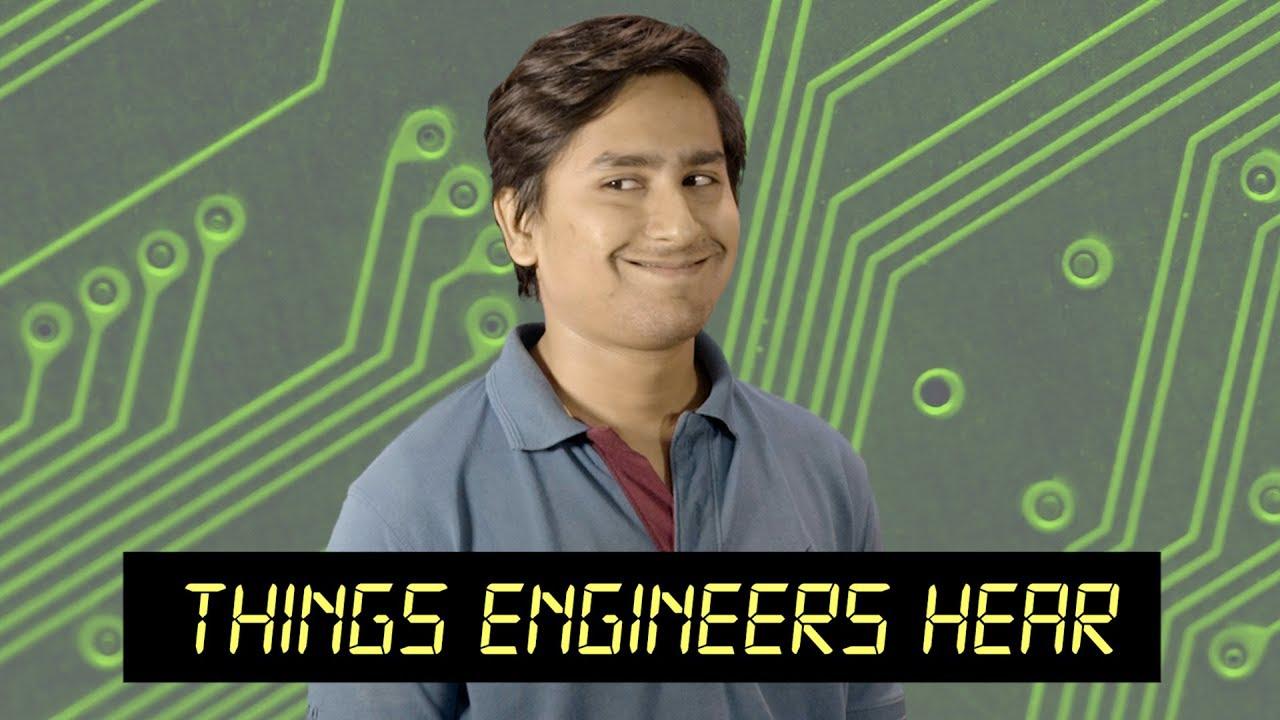 Things Engineers Hear | MangoBaaz