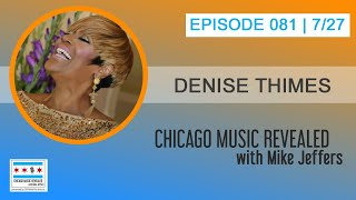 Chicago Music Revealed with vocalist Denise Thimes