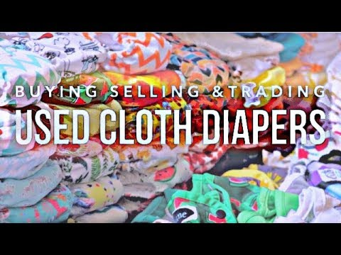 BUYING, SELLING & TRADING USED Cloth Diapers: Cloth Diapering 101
