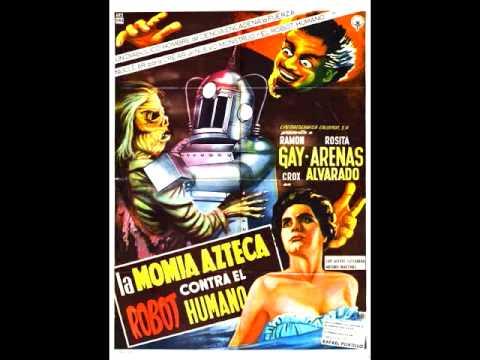 LA MOMIA AZTECA CONTRA EL ROBOT HUMANO (1958) diretto da Rafael Portillo