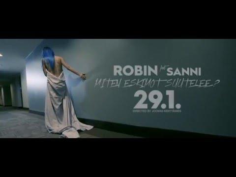 Robin - Miten Eskimot Suutelee? Feat. Sanni (Julkaistaan 29.1.2015)