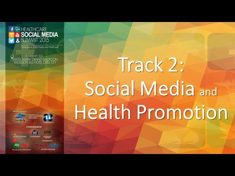 Track 2 Social Media and Health Promotion