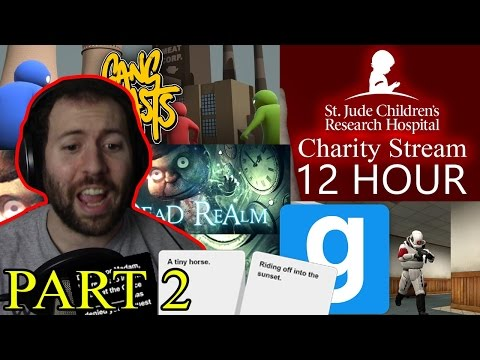 CAH, GMod, Bogeyman, and MORE!!!   12 Hour St Jude Livestream Part 2