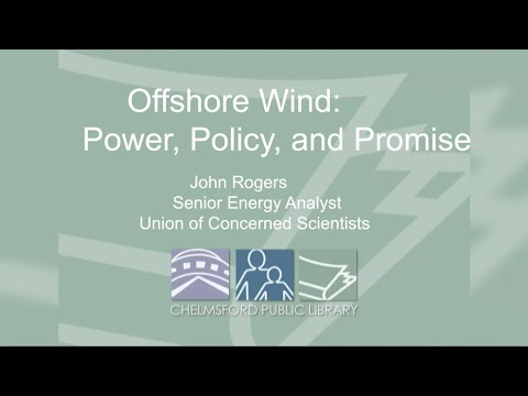 Library Hour: Offshore Wind - Power, Policy and Promise – January 28, 2020