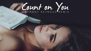 Deepforever & Iarina - Count On You (Anthony Keyrouz Official Remix) Video