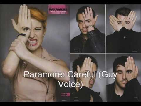Paramore - Careful GUY VOICE