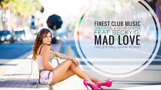 Sean Paul & David Guetta feat. Becky G - Mad Love (Valentino Khan Remix)