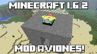 Minecraft 1.6.2 MOD AVIONES!
