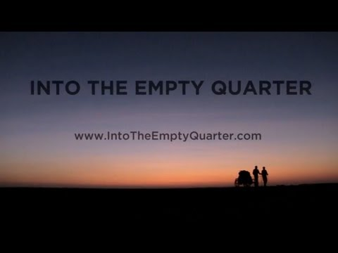 Into The Empty Quarter - Official HD Trailer