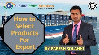 How to Select Product for Export | Paresh Solanki | What Product We Can Export