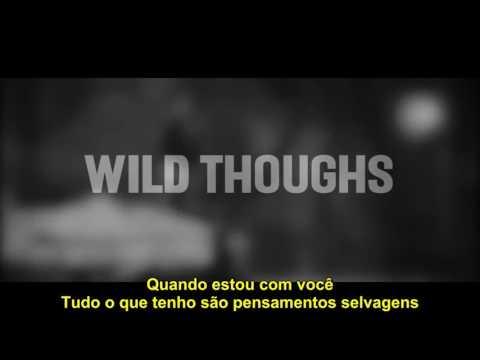 DJ Khaled   Wild Thoughts ft Rihanna, Bryson Tiller Lyrics Tradução Legenda PT-BR