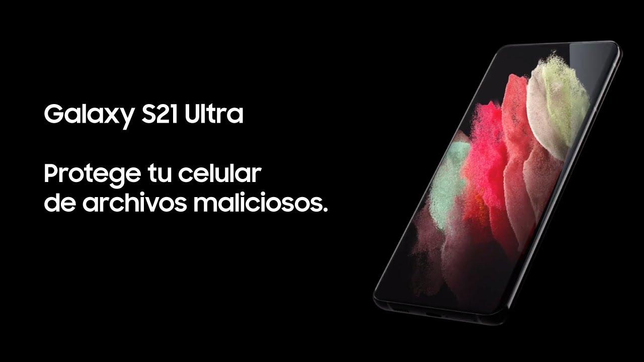 Samsung | Producto | Galaxy S21 Ultra | Protege tu celular de archivos maliciosos.
