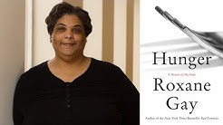 "Roxane Gay on ""Hunger: A Memoir of (My) Body"" at the 2017 National Book Festival"