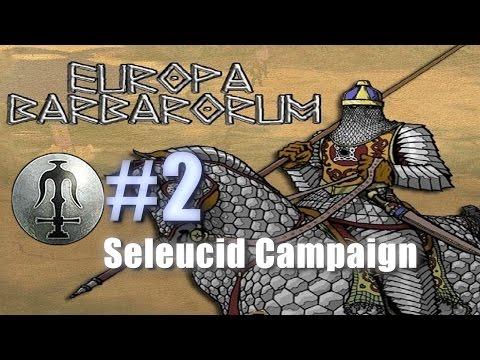 SELEUCID CAMPAIGN - EUROPA BARBARORUM - Rome: Total War #2