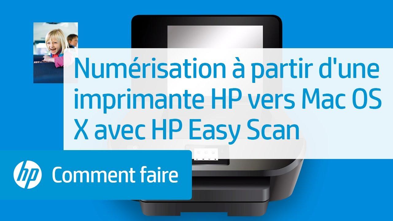 Numérisation à partir d'une imprimante HP vers Mac OS X avec HP Easy Scan