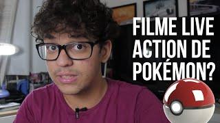 Filme de Pokémon em Live Action? - Clube de Cinema de Duas Portas