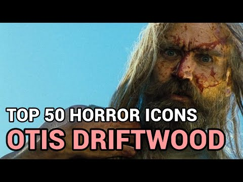 10. Otis Driftwood (Horror Icons Top 50)