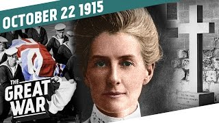 """The Crime That Shook the World"" - The Execution of Edith Cavell I THE GREAT WAR Week 65"