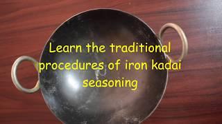 How to choose,season & maintain Iron Skillet/Kadaai? l Benifits of Iron Kadaai