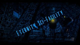 FE2 - Eternity Sci-Facility - [Very Hard Crazy] - Roblox