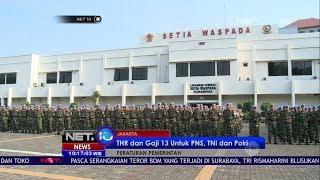 THR Dan Gaji Ke 13 Untuk PNS, TNI Dan Polri  -NET10