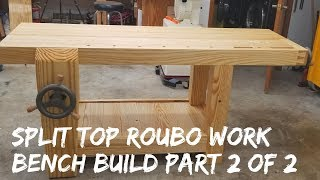 Building A Roubo Work Bench Out Of Southern Yellow Pine (Part 2, Completing The Project)