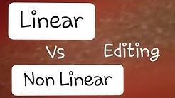 Linear vs Non Linear Editing