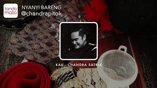 Kau (Eno) - Karaoke (Chandra Darusman)