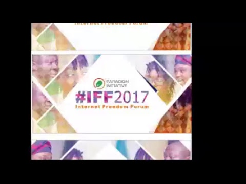 #IFF2017: 5th Internet Freedom Forum. Lagos, Nigeria