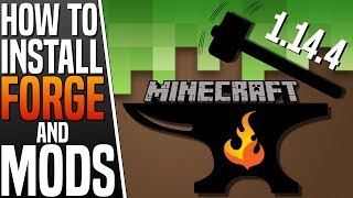 How to Install FORGE and MODS ★ Minecraft 1.14.4 Mods
