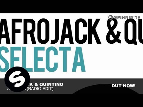 Afrojack & Quintino - Selecta (Radio Edit) [Turn Up The Beach Theme]