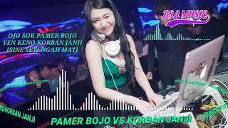 """Download Dj Santai """" Pamer Bojo Vs Korban Janji """""""