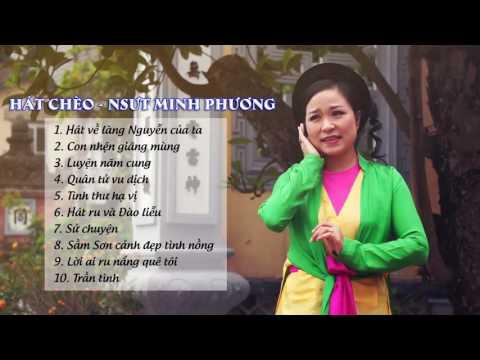 NSƯT Minh Phương: Hát Chèo Hay Nhất