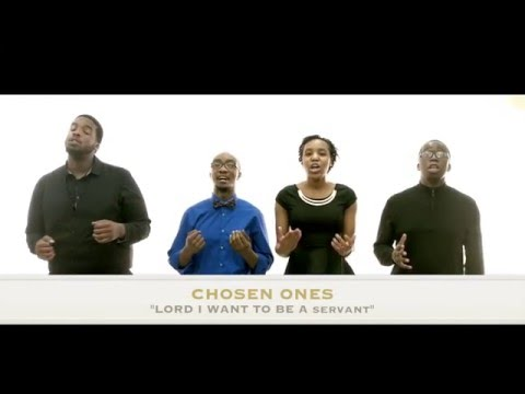 Chosen Ones-Lord I Want To Be A Servant (Acapella cover)(Official Video) Featuring Wolfgang James