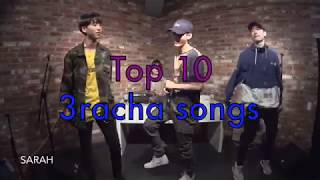 My Top 10 3RACHA Songs