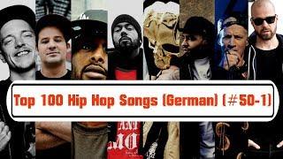 TOP 100 Hip Hop Songs (Deutschrap) [# 50-1]