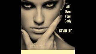 All over your body   Kevin Leo   Soul Samba Remix
