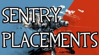 Best TF2 Sentry placements [Part 1]