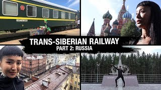 Trans-Siberian Railway Part 2 (Russia) - Rozz Recommends: Unexplored EP10