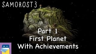 Samorost 3: iOS Walkthrough Guide Part 1 First Planet + All Achievements! (by Amanita Design)
