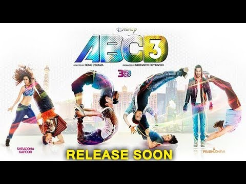 ABCD 3 Release Soon | Varun Dhawan | Shraddha Kapoor | Remo D'Souza Mp3