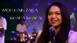 WOH HAIN ZARA KHAFA KHAFA/cover song/ Paromita das roy /Ashish Bhavsar