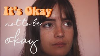 IT'S OKAY NOT TO BE OKAY || world mental health day