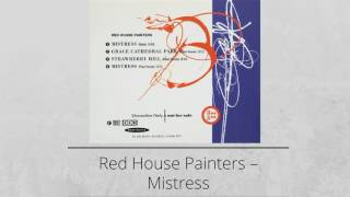 Red House Painters ‎– Mistress (1993, single)